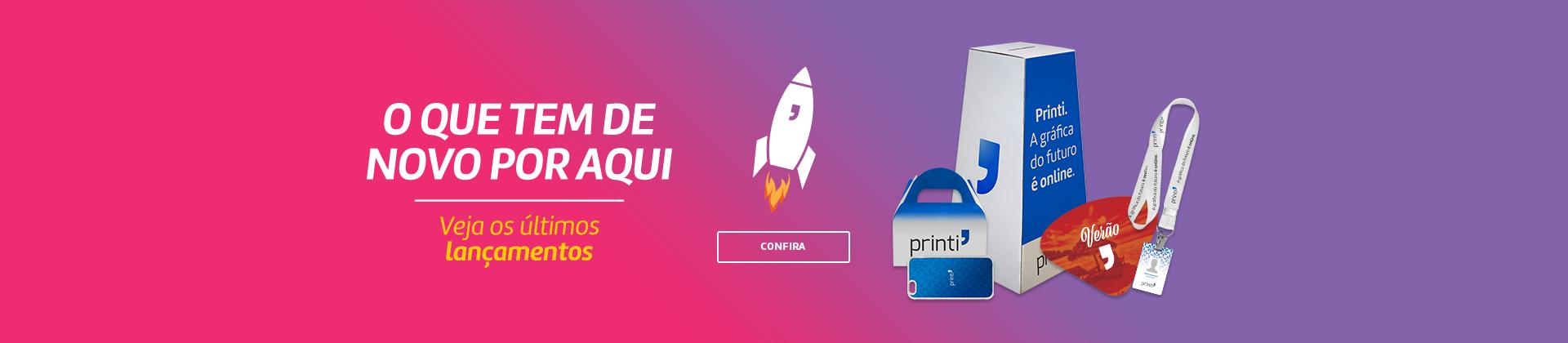 Confira os produtos e lançamentos da melhor gráfica online do Brasil