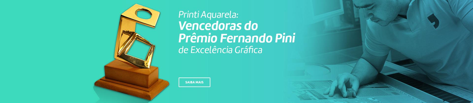 Printi Aquarela: Vencedoras do Prêmio Fernando Pini
