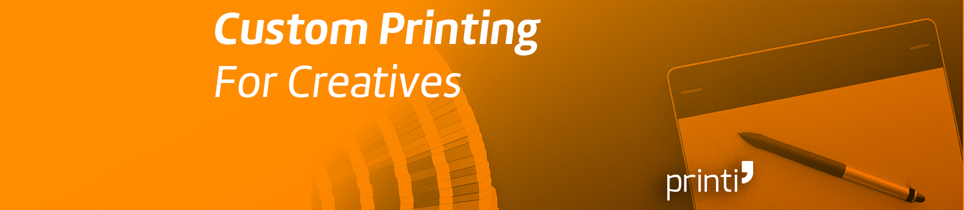 Custom Printing for Creatives